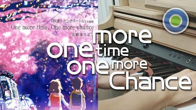 One more time, One more chance 村長演譯